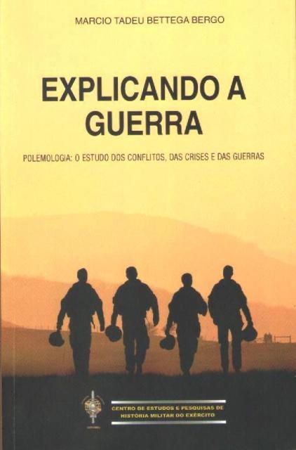 Livro Explicando a Guerra - Márcio Tadeu Bettega Bergo (redimensionado)